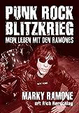 Punk Rock Blitzkrieg: Mein Leben mit den Ramones - Marky Ramone