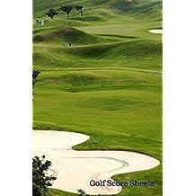 Golf Score Sheets: Golf Log