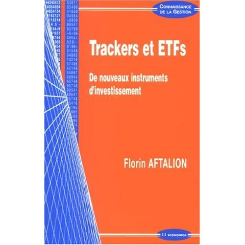 Trackers et ETFs : De nouveaux instruments d'investissement