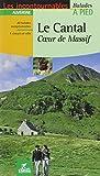 Le Cantal : Coeur de Massif