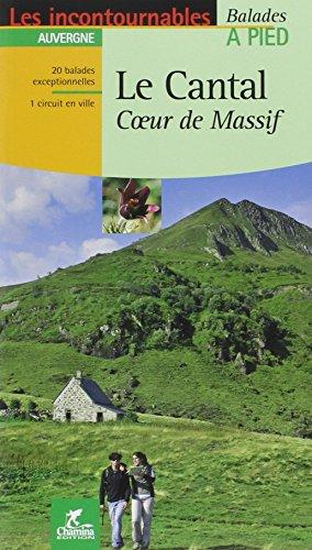 Le Cantal : Coeur de Massif par Chamina