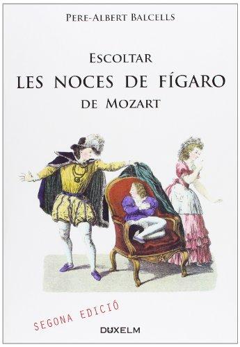 Portada del libro Escoltar Les Noces De Fígaro - 2ª Edición