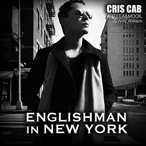 Englishman In New York [feat. Tefa & Moox & Willy William]