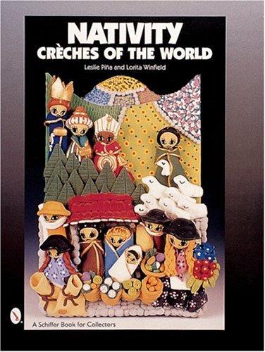 Nativity: Creches of the World PDF Books