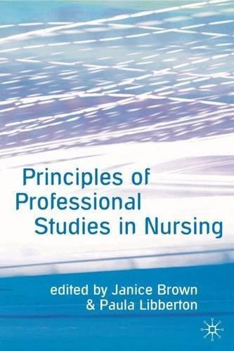 Principles of Professional Studies in Nursing (2006-11-10)