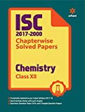 ISC Chapterwise Solved Papers Chemistry for Class 12