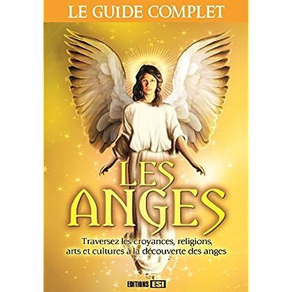 Les anges : Le guide complet