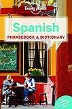 Spanish Phrasebook & Dictionary - 6ed - Anglais-