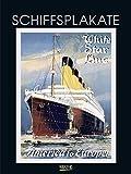 Schiffsplakate 2020: Großer Kunstkalender. Wandkalender mit historischen vintage Plakaten für Welt-Reisen. 48 x 64cm -