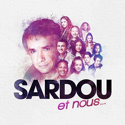 Sardou et Nous...
