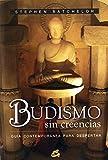 Budismo sin creencias : guía contemporánea para despertar