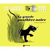 La grande panthère noire (1CD audio)