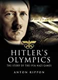 Image de Hitler's Olympics: The Story of the 1936 Nazi Games
