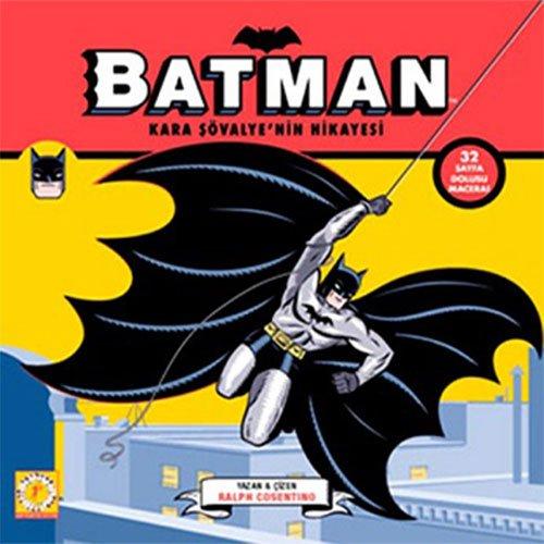 Kara Şövalye'nin Hikayesi Batman: 32 sayfa dolusu macera!
