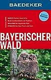 Baedeker Reiseführer Bayerischer Wald: mit GROSSER REISEKARTE