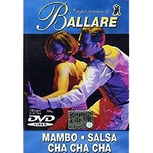 Impariamo A Ballare - Mambo / Salsa / Cha Cha Cha