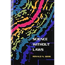 Science without Laws (Science & Its Conceptual Foundations (Hardcover))