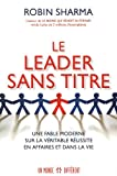 Telecharger Livres LE LEADER SANS TITRE (PDF,EPUB,MOBI) gratuits en Francaise