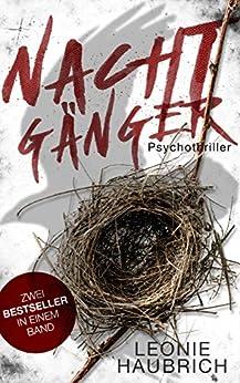 Nachtgänger: Psychothriller-Sammelband (German Edition) by [Haubrich, Leonie]