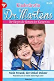 Kinderärztin Dr. Martens 22 – Arztroman: Mein Freund, der Onkel Doktor