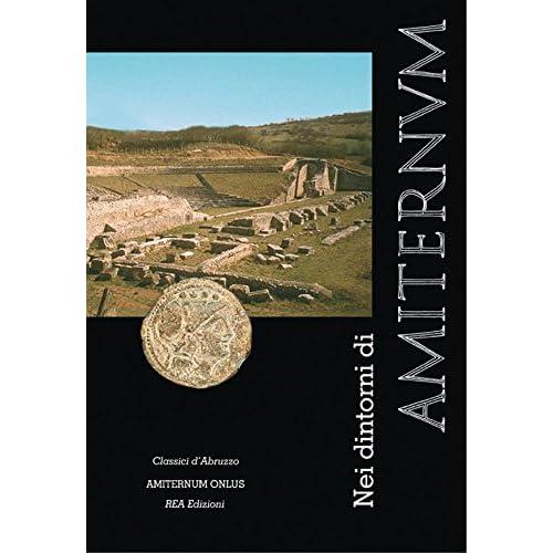 Nei Dintorni Di Amiternum (Classici D'abruzzo Vol. 1)