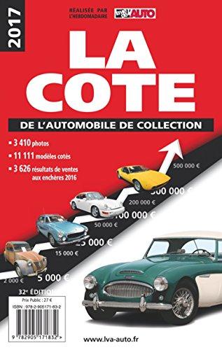 La côte de l'automobile de collection par Collectif .