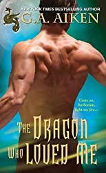 (The Dragon Who Loved Me) By Aiken, G. A. (Author) Mass market paperback on (09 , 2011)
