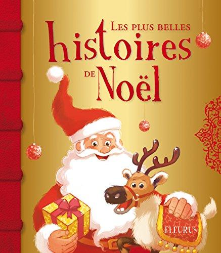 Les plus belles histoires de Noël par Vincent Villeminot