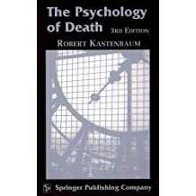 The Psychology of Death: 3rd Edition