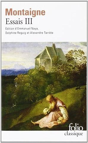 Montaigne Essais Livre 1 - Essais (Tome 3-Livre