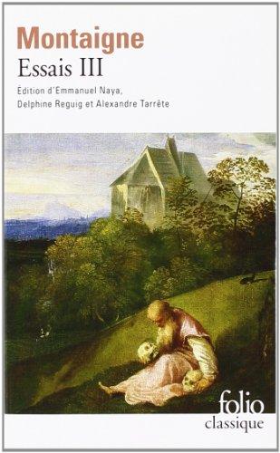 Essais: Livre Troisieme (Folio (Gallimard))