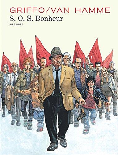 S.O.S. Bonheur - Intégrale - tome 1 - S.O.S. Bonheur Intégrale 1 (édition définitive) par Van Hamme Jean