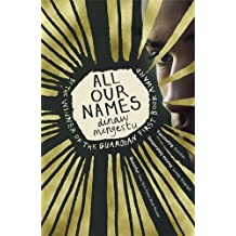 All Our Names by Dinaw Mengestu (1-Jan-2015) Paperback