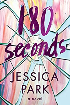180 Seconds by [Park, Jessica]