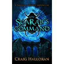 The Scarab's Command (The Savage and the Sorcerer Book 3) (English Edition)