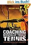 Coaching Mentally Tough Tennis: Lesso...