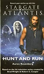 Stargate Atlantis: Hunt and Run: SGA-13 by Rosenberg, Aaron (2010) Mass Market Paperback
