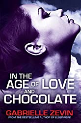 In the Age of Love and Chocolate (Birthright Trilogy)