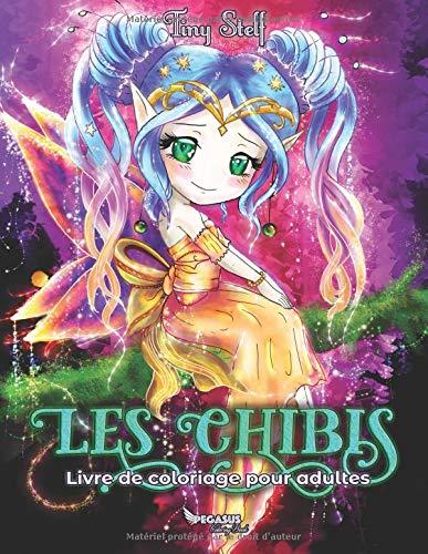 Livre de coloriage pour adultes: Les Chibis par Tiny Stelf