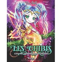 Livre de coloriage pour adultes: Les Chibis