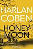 Honeymoon: Thriller - Harlan Coben