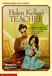Helen Keller's Teacher (Scholastic Biography) by Margaret Davidson (1992-03-01)