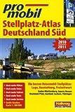 Deutschland Süd Stellplatz-Atlas 2010