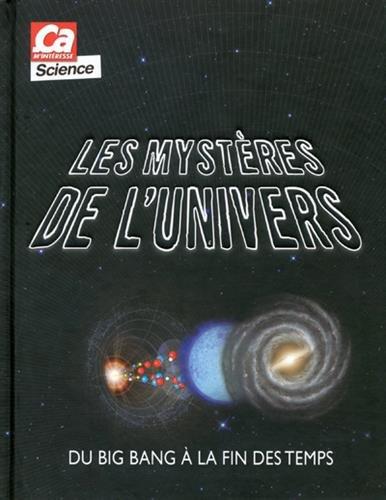 les-mysteres-de-lunivers-du-big-bang-a-la-fin-des-temps