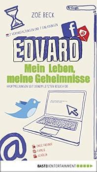 Edvard: Mein Leben, meine Geheimnisse (baumhaus digital ebook) von [Beck, Zoë]