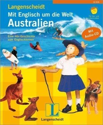 Langenscheidt Mit Englisch um die Welt: Australien - Buch mit Audio-CD: Eine Hör-Geschichte zum Englischlernen