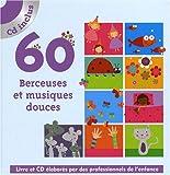 60 Berceuses et musiques douces (1CD audio)