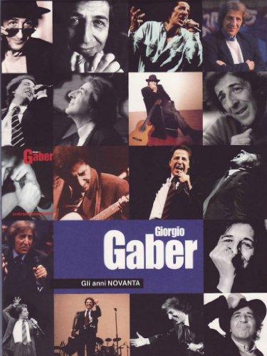 Giorgio Gaber - Gli anni novanta