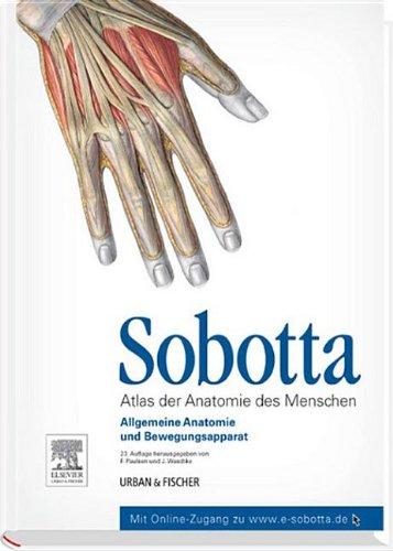 Sobotta, Atlas Der Anatomie Des Menschen Band 1: Allgemeine Anatomie Und Bewegungsapparat (Friedrich Paulsen)