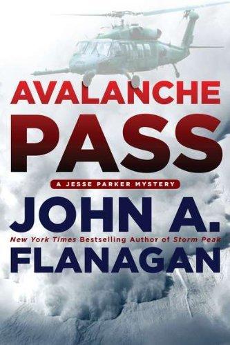 Avalanche Pass (A Jesse Parker Mystery) by John A. Flanagan (2012-02-07) par John A. Flanagan
